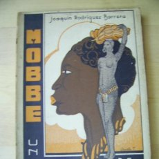 Libros antiguos: MOBBE. UN NEGRO DE FERNANDO PÓO. Lote 39133851