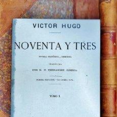 Libros antiguos: NOVENTA Y TRES - TOMO I - VICTOR HUGO - ED PEREZ GASPAR Y ROIG - AÑO 1874 - LLA. Lote 39664304