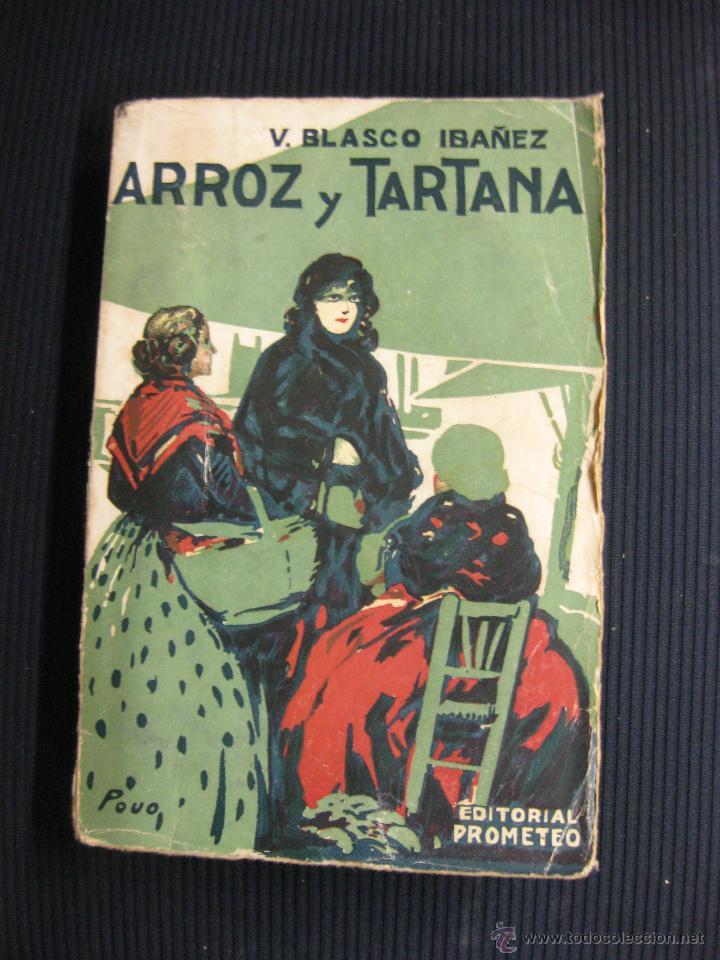 Libros antiguos: ARROZ Y TARTANA. VICENTE BLASCO IBAÑEZ. EDITORIAL PROMETEO 1924. - Foto 1 - 39768918