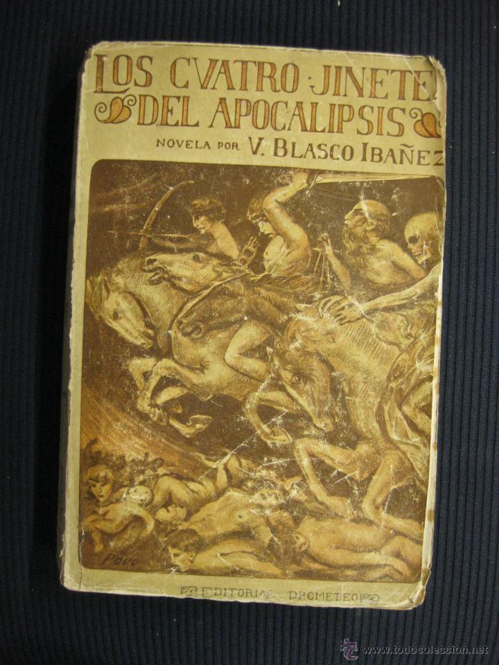 LOS CUATROS JINETES DEL APOCALIPSIS.VICENTE BLASCO IBAÑEZ.PROMETEO 1929 (Libros antiguos (hasta 1936), raros y curiosos - Literatura - Narrativa - Novela Histórica)