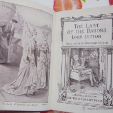 Libros antiguos: THE LAST OF THE BARONS / LORD LYTTON / COLLIN'S CLEAR T. P. / AÑOS 20 / ILUSTRADO. Lote 39792689
