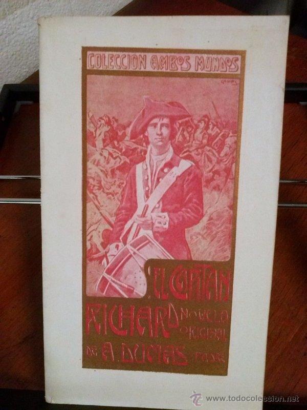 ALEJANDRO DUMAS. EL CAPITÁN RICHARD. 1908 (Libros antiguos (hasta 1936), raros y curiosos - Literatura - Narrativa - Novela Histórica)