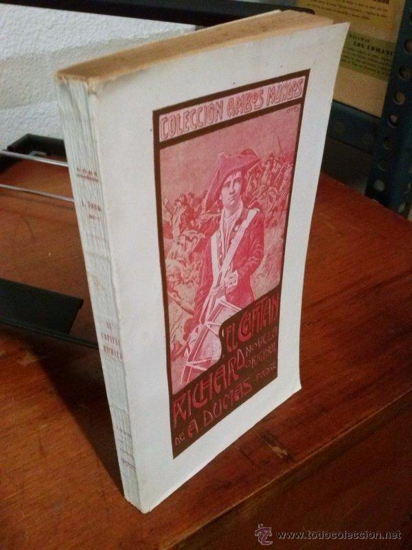 Libros antiguos: ALEJANDRO DUMAS. EL CAPITÁN RICHARD. 1908 - Foto 5 - 39922916