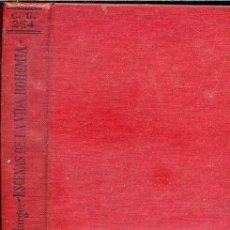 Libros antiguos: MURGER : ESCENAS DE LA VIDA BOHEMIA (CALPE, 1924). Lote 40656933