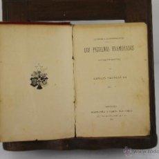 Libros antiguos: 4377- LOS PEQUEÑOS ENAMORADOS. CARLOS FRONTAURA. EDIT. MONTANER Y SIMON. 1895. . Lote 41299248