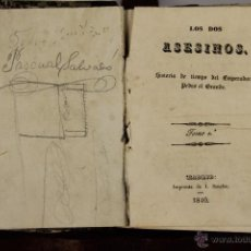 Libros antiguos: D-056. LOS DOS ASESINOS. HISTORIA DE TIEMPO DEL EMPERADOR PEDRO EL GRANDE. 1840. 2 TOMOS. . Lote 41727905