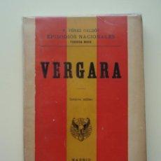 Libros antiguos: VERGARA, DE BENITO PÉREZ GALDÓS (EPISODIOS NACIONALES. TERCERA SERIE) MADRID, 1899. Lote 41771718