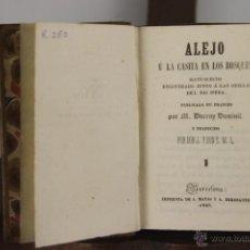 Libros antiguos: D-61. ALEJO U LA XASITA EN LOS BOSQUES. DUCROY DUMINIL. IMP. J. MATAS. 1845. 4 TOMOS 2 VOL. . Lote 41772775