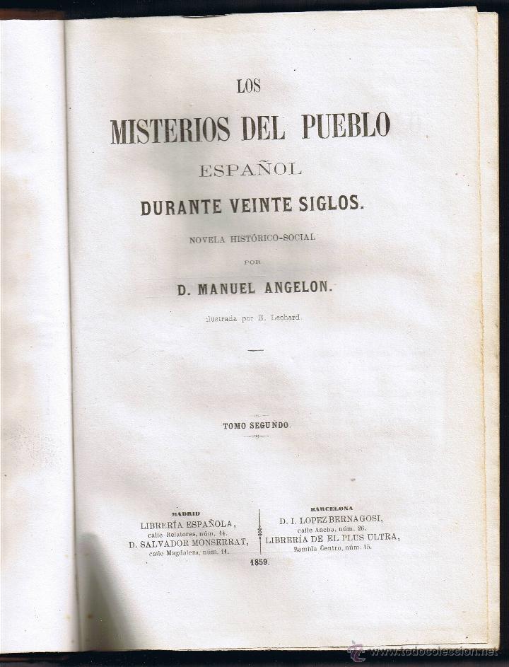 LOS MISTERIOS DEL PUEBLO ESPAÑOL DURANTE 20 SIGLOS - M ANGELON - TOMO II - 1859 - (Libros antiguos (hasta 1936), raros y curiosos - Literatura - Narrativa - Novela Histórica)