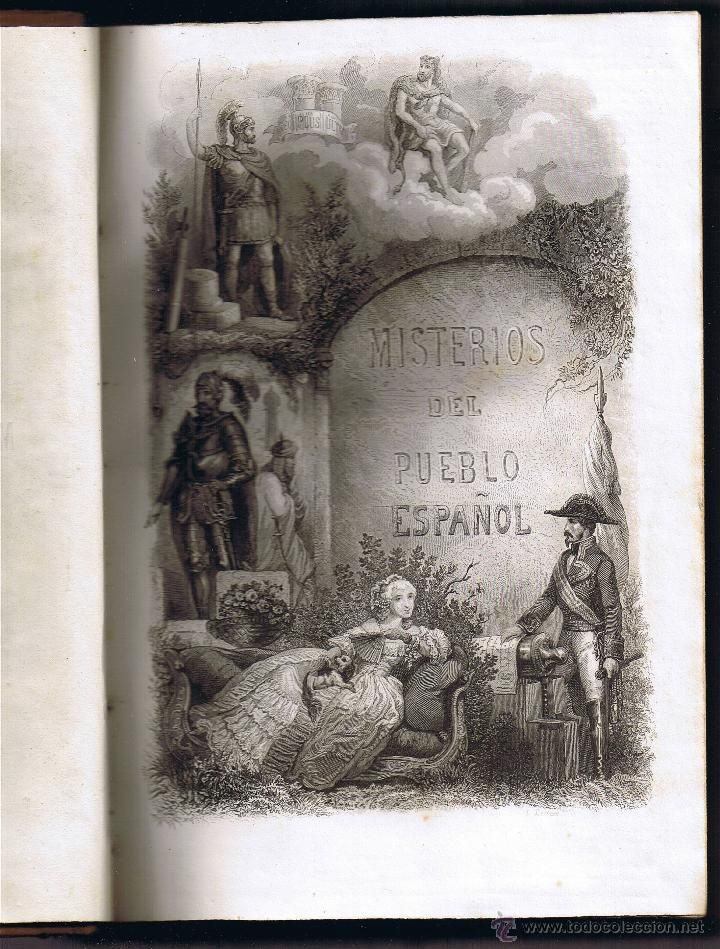 Libros antiguos: LOS MISTERIOS DEL PUEBLO ESPAÑOL DURANTE 20 SIGLOS - M ANGELON - TOMO II - 1859 - - Foto 4 - 42112736