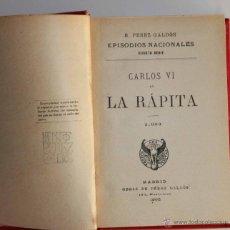 Libros antiguos: GALDÓS. EPISODIOS NACIONALES CUARTA SERIE. CARLOS VI EN LA RÁPITA (1905) LA NUMANCIA (1906). Lote 42216433