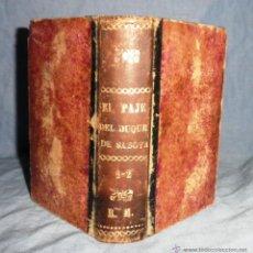 Libros antiguos: EL PAJE DEL DUQUE DE SABOYA - ALEJANDRO DUMAS - AÑO 1870.. Lote 42220446