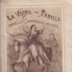 Libros antiguos: BARRANTES, VICENTE: LA VIUDA DE PADILLA. NOVELA HISTÓRICA. 1857. Lote 42412039