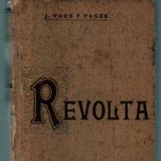 Libros antiguos: REVOLTA. J. POUS Y PAGÉS 1906 BIBLIOTECA DE EL POBLE CATALA.. Lote 43071638