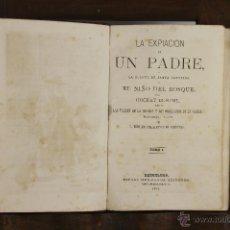 Libros antiguos: D-420. LA EXPIACION DE UN PADRE. DUCRAY DUMINIL. EDIT. ESPASA. 1867. 2 VOL. . Lote 43128015