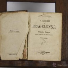 Libros antiguos: D-424. EL VIZCONDE DE BRAGELONNE. A. DUMAS. EDIT. MURCIA. 1860. TOMO 3 Y 4. Lote 43130630