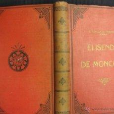 Libros antiguos: ELISENDA DE MONCADA. TORCUATO TARRAGO. SOCIEDAD EDITORIAL LA MARAVILLA. IMP. LUIS TASSO 1864.. Lote 118381898