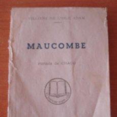 Libros antiguos: MAUCOMBE. VILLIERS DE LISLE ADAM. ENCICLOPEDIA PULGA. EDICIONES G.P.. Lote 43714261
