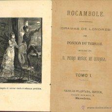 Libros antiguos: ROCAMBOLE, PONSON DU TERRAIL, T,I-II, BARCELONA 1877. Lote 43856008