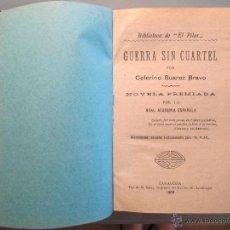 Libros antiguos: GUERRA SIN CUARTEL. 1909. Lote 43935773