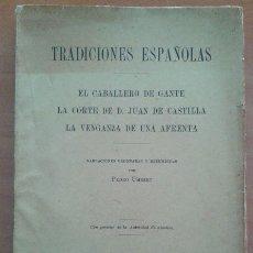 Libros antiguos: 1913 ? TRADICIONES ESPAÑOLAS - LÁMINAS FUERA TEXTO. Lote 44076101