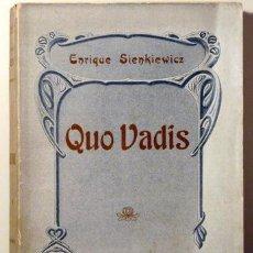 Libros antiguos: QUO VADIS - BARCELONA - EDIT. VIUDA DE LUIS TASSO - SIENKIEWICZ, ENRIQUE. Lote 44248498