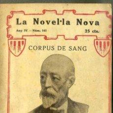 Libros antiguos: MANUEL ANGELÓN : CORPUS DE SANG O ELS FURS DE CATALUNYA (1920) EN CATALÁN. Lote 45371965