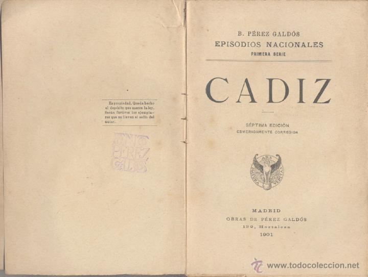 Libros antiguos: CADIZ - EPISODIOS NACIONALES - 1901 - Foto 2 - 45672725