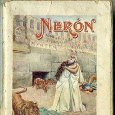 Libros antiguos: AZAR Y AZPE : NERON (SOPENA, C. 1900). Lote 53270695