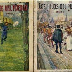 Libros antiguos: EUGENIO SUE : LOS HIJOS DEL PUEBLO - DOS TOMOS (SOPENA, 1936). Lote 46207925