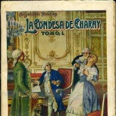Libros antiguos: ALEJANDRO DUMAS : LA CONDESA DE CHARNY TOMO I (SOPENA, 1935). Lote 46208983