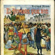 Libros antiguos: VICTOR HUGO : EL HOMBRE QUE RÍE (SOPENA, 1935). Lote 46209071