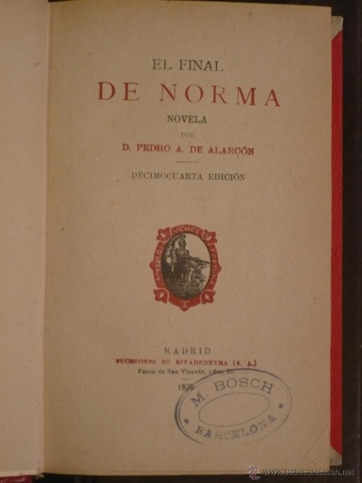 EL FINAL DE NORMA, DE ALARCON, 1920, MEDIA PIEL ROJA, BUEN ESTADO. (Libros antiguos (hasta 1936), raros y curiosos - Literatura - Narrativa - Novela Histórica)