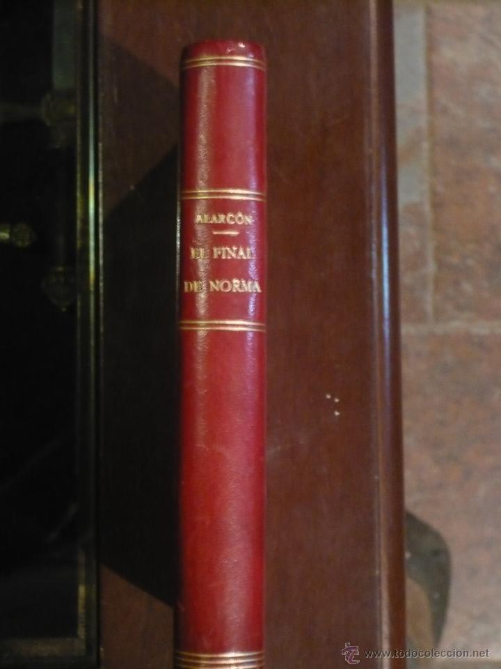 Libros antiguos: El final de Norma, de ALARCON, 1920, media piel roja, buen estado. - Foto 2 - 46354507