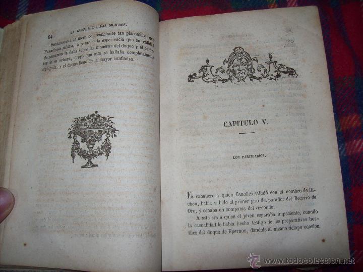 Libros antiguos: LA GUERRA DE LAS MUJERES.ALEJANDRO DUMAS.1ª EDICIÓN 1858. UNA VERDADERA JOYITA.VER FOTOS. - Foto 10 - 46504884