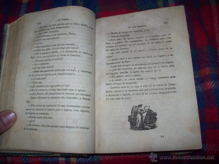 Libros antiguos: LA GUERRA DE LAS MUJERES.ALEJANDRO DUMAS.1ª EDICIÓN 1858. UNA VERDADERA JOYITA.VER FOTOS. - Foto 12 - 46504884