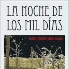 Libros antiguos: LA NOCHE DE LOS MIL DIAS (AKRON). Lote 46650667