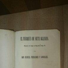 Alte Bücher - EL MARQUES DE SIETE IGLESIAS MEMORIAS FELIPE III Y FELIPE IV FERNANDEZ Y GONZALEZ 1863 - 27 GRABADOS - 47212132