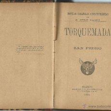 Libros antiguos: BENITO PEREZ GALDOS - TORQUEMADA Y SAN PEDRO DEL AÑO 1895. Lote 127150446