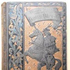 Libros antiguos: WALTER SCOTT: QUINTIN DURWARD, ARTE Y LETRAS, 1883. Lote 47783069