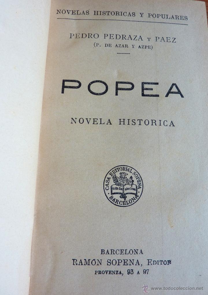 Libros antiguos: Popea de Pedro Pedraza y Paez, Novela historica - Foto 2 - 48003230