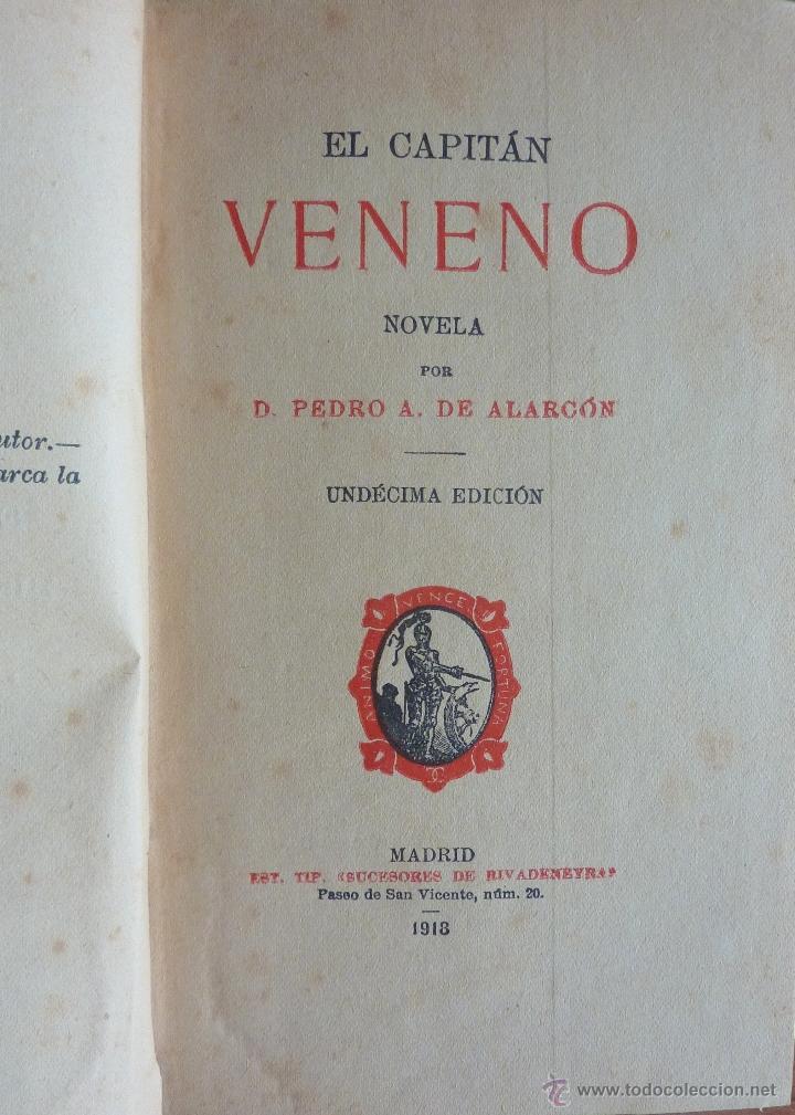 Libros antiguos: El Capitan Veneno e Hª de mis libros, PA de Alarcon 1918 - Foto 2 - 48102476