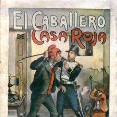 Libros antiguos: NOVELA. EL CABALLERO DE CASA ROJA. POR ALEJANDRO DUMAS. EDIT. RAMÓN SOPENA, S.A. BARCELONA 1935. Lote 48340303