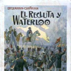 Libros antiguos: NOVELA. EL RECLUTA Y WATERLOO. POR ERCKMANN-CHATRIAN. EDITORIAL RAMÓN SOPENA, S.A. BARCELONA 1936. Lote 48341243