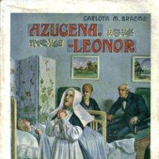 Libros antiguos: NOVELA. AZUCENA - LEONOR. POR CARLOTA M. BRAEME. EDITORIAL RAMÓN SOPENA, S.A. BARCELONA 1936. Lote 48345666