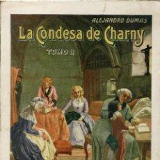 Libros antiguos: NOVELA. LA CONDESA DE CHARNY. TOMO II. POR ALEJANDRO DUMAS. EDIT. RAMÓN SOPENA, S.A. BARCELONA 1935. Lote 48345995