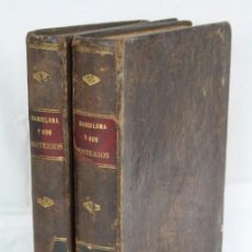 Libros antiguos: LIBROS / 2 TOMOS BARCELONA Y SUS MISTERIOS. ANTONIO ALTADILL - ED. FONT Y TORRENS, AÑO 1884. Lote 48642569