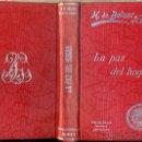 Libros antiguos: BALZAC : LA PAZ DEL HOGAR (TASSO C. 1930). Lote 48928069