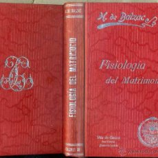 Libros antiguos: BALZAC : FISIOLOGÍA DEL MATRIMONIO (TASSO C. 1930). Lote 48928075