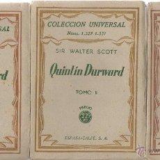 Libros antiguos: QUINTIN DURWARD. SIR WALTER SCOTT. ESPASA-CALPE, 1ª EDICIÓN, 1934. (3 TOMOS). Lote 48979009